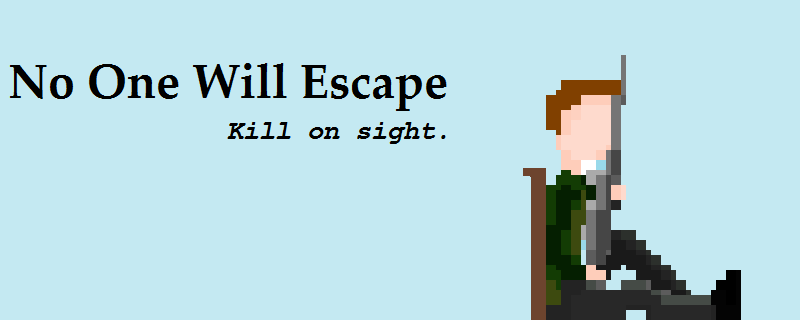 No One Will Escape