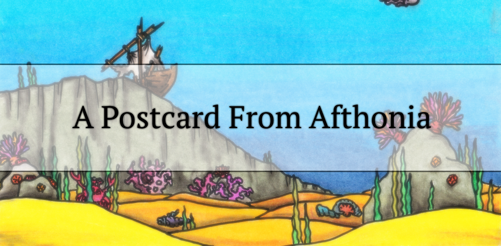 A Postcard from Afthonia