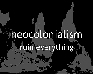 Neocolonialism [$3.99] [Strategy] [Windows] [macOS] [Linux]