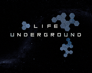 Life Underground [Free] [Adventure] [Windows] [macOS]
