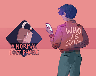 A Normal Lost Phone [$2.99] [Adventure] [Windows] [macOS] [Linux] [Android]