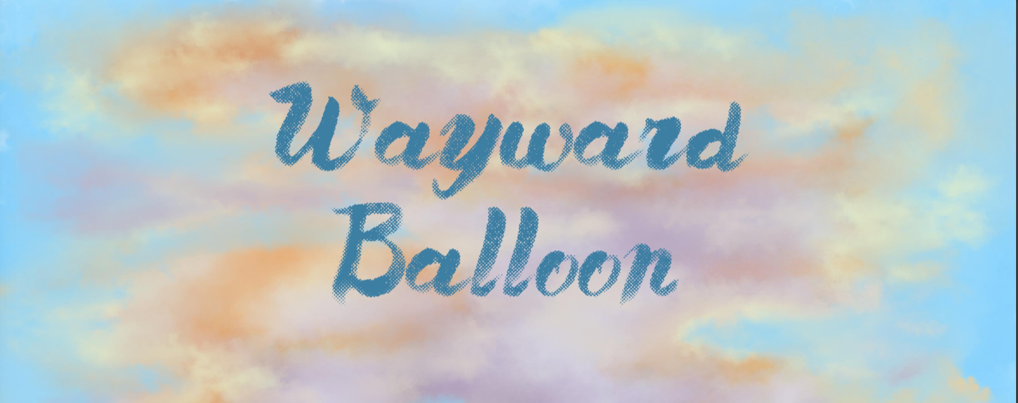 Wayward Balloon