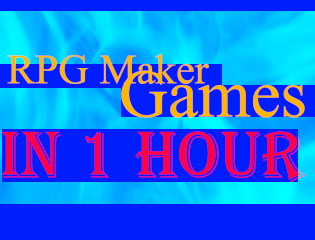 RPG Maker Games in 1 Hour - itch io
