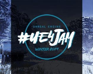 2019 Winter #ue4jam - itch io