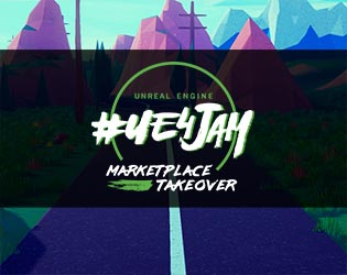 2019 Spring #ue4jam: Marketplace Takeover - itch io