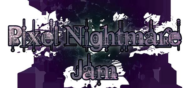 Pixel Nightmare Jam 2019 - itch io