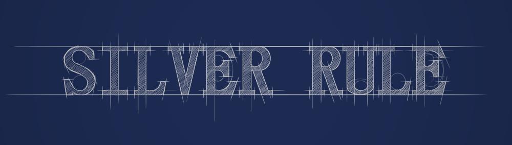 Silver Rule