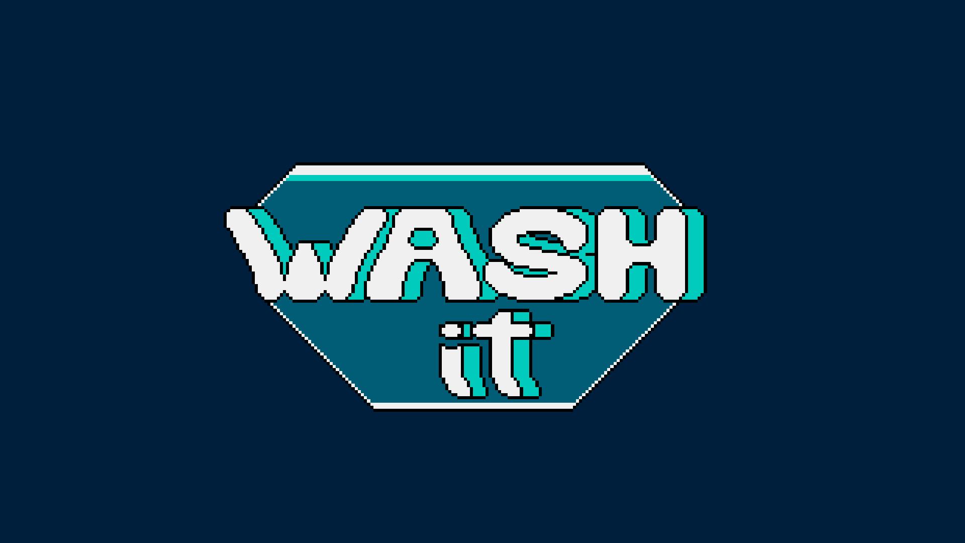 Wash It