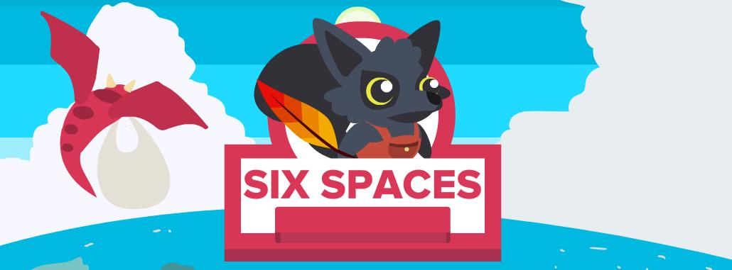 Six Spaces
