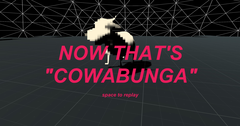 #COWABUNGA