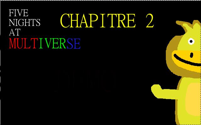 "Five Nights at MULTIVERSE-Chapitre 2:""ERROR"""