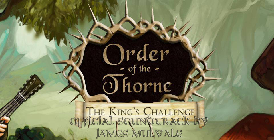 The Order of the Thorne - Soundtrack