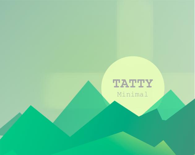 Tatty Minimalist
