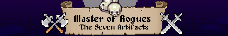 Master of Rogues:The Seven Artifacts