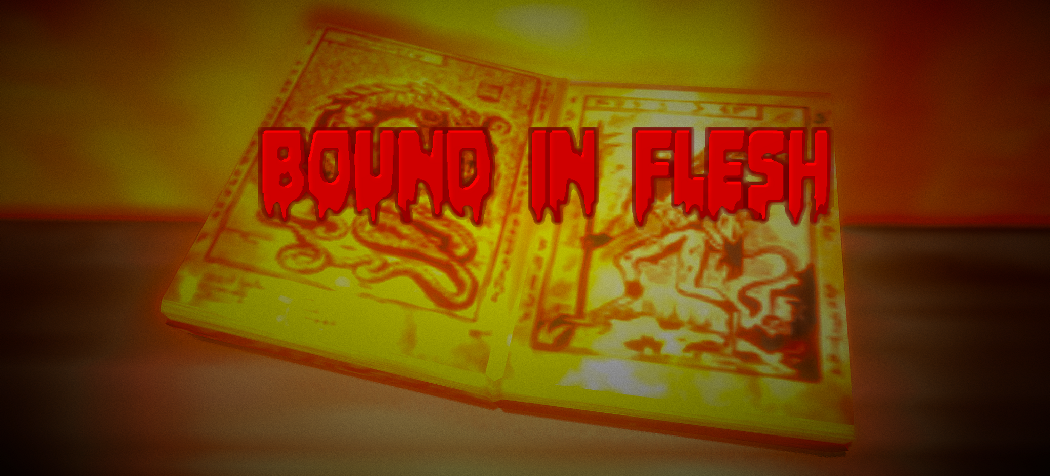 Bound in Flesh at the Origins of Evil Never Dies