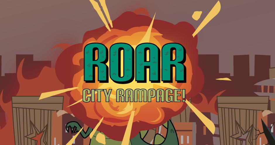Roar: City Rampage!