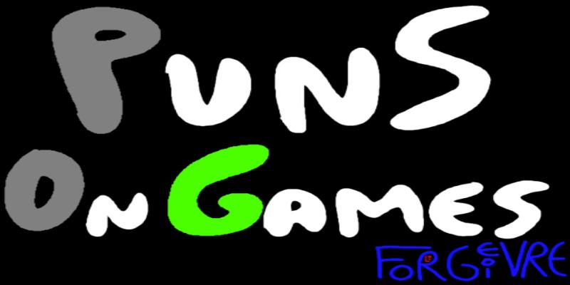 PunsOnGames-FORGEGIVRE