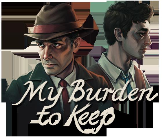 My Burden to Keep
