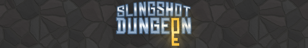 Slingshot Dungeon