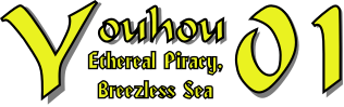Youhou 01: Ethereal Piracy, Breezless Sea