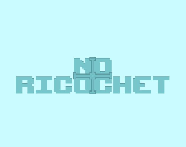 NoRicochet