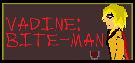 Vadine: Bite-Man
