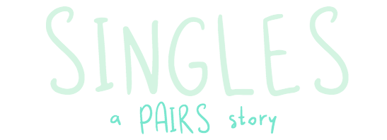 Singles: a PAIRS Story [DEMO]