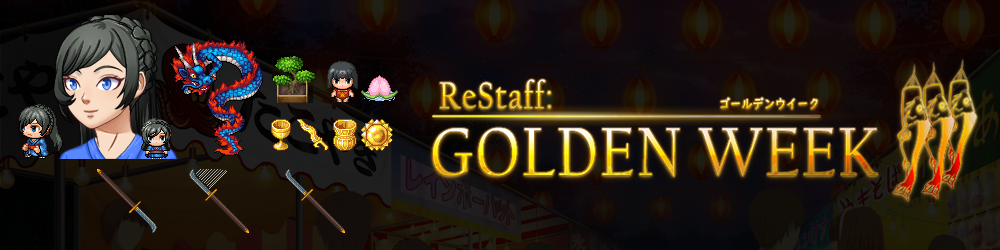 Restaff Golden Week 2018