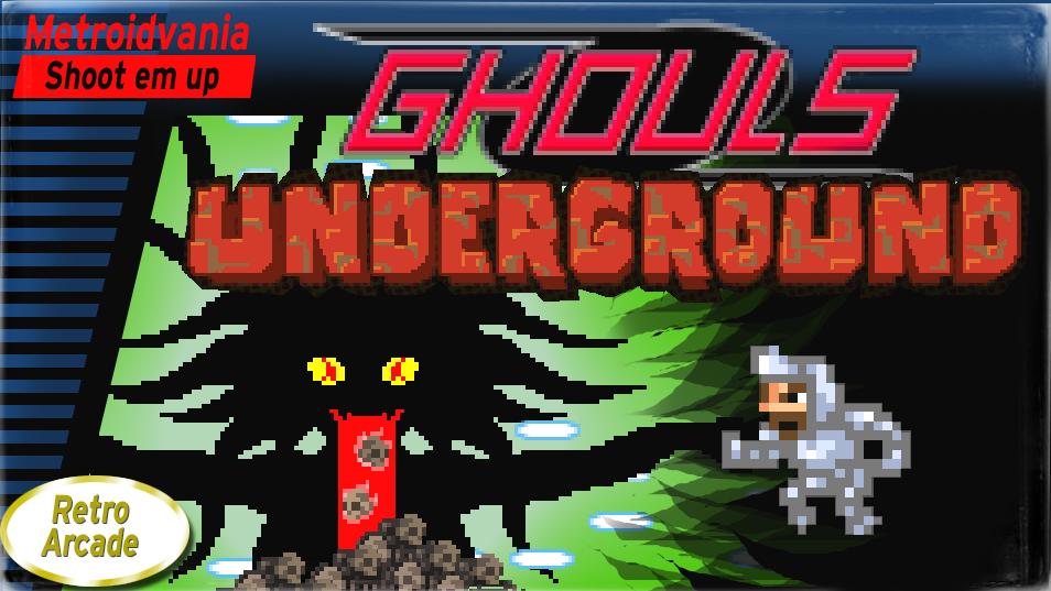Ghouls Underground Finale version