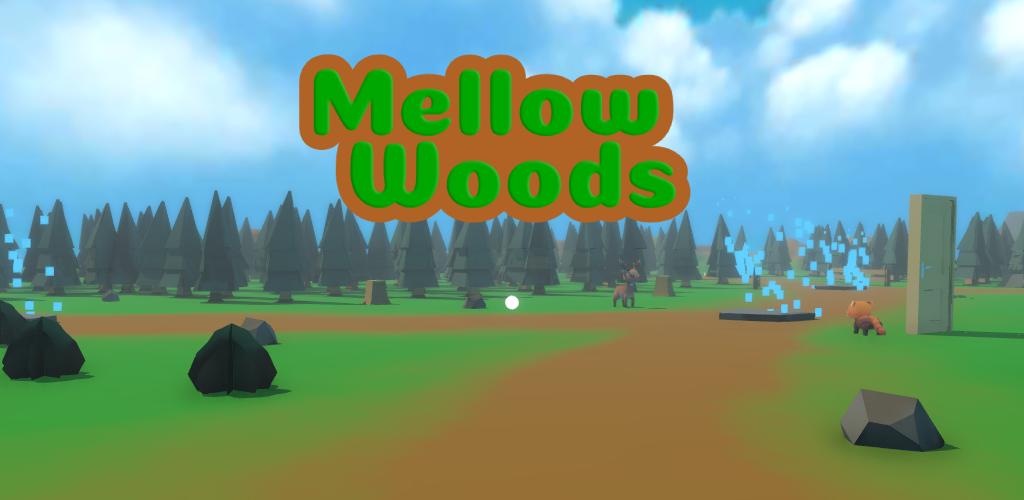 Mellow Woods