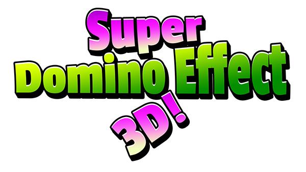 Super Domino Effect 3D