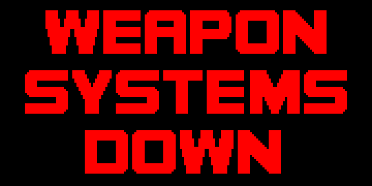 Weapon Systems Down