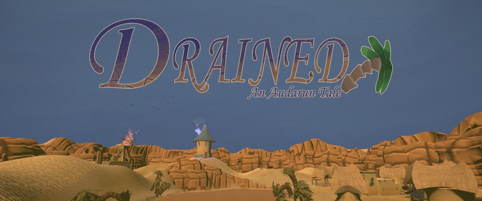 Drained: An Audarun Tale