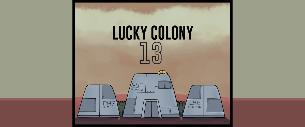 Lucky Colony 13