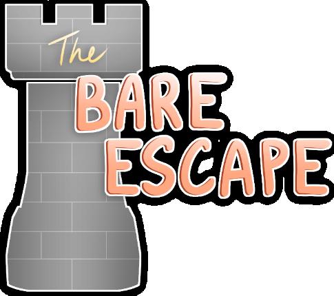 The Bare Escape