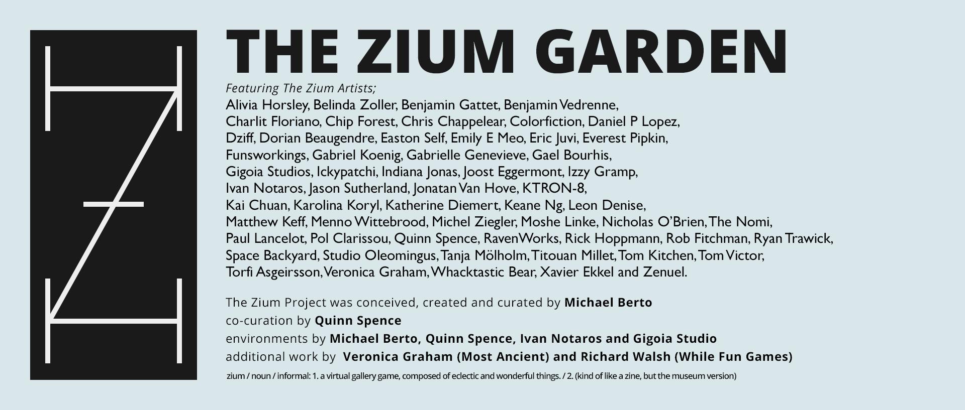 The Zium Garden (2018)