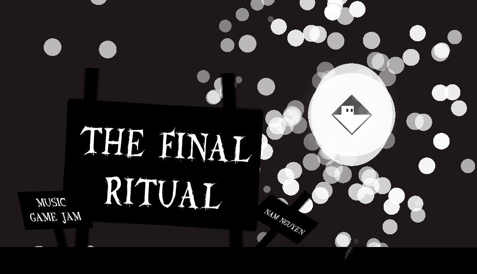 The Final Ritual
