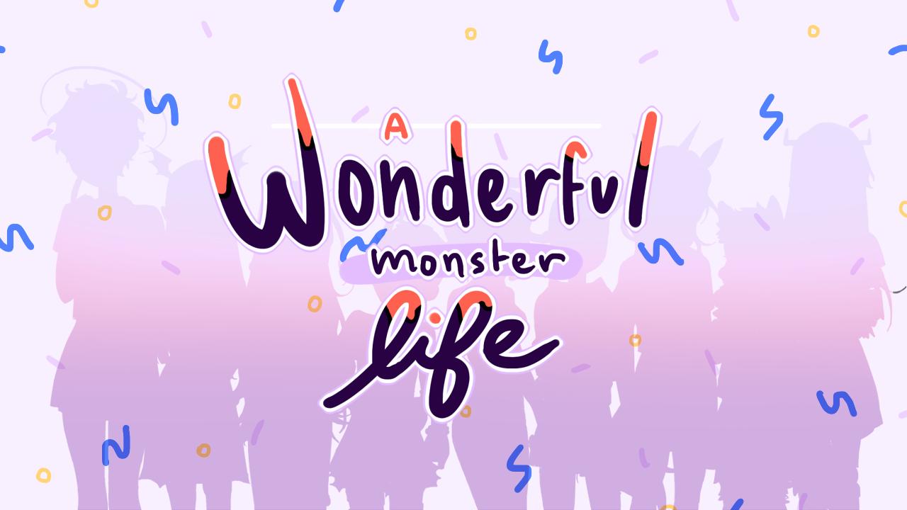 A Wonderful Monster Life DEMO
