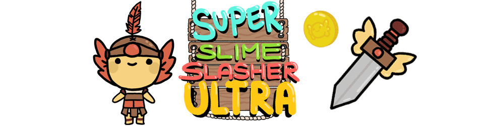 Super Slime Slasher Ultra