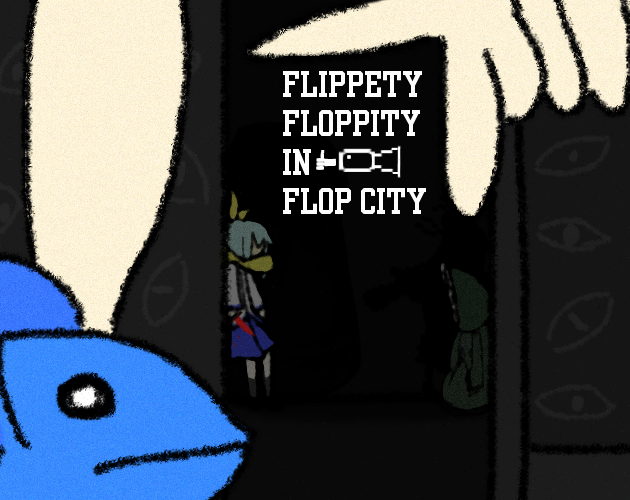 Flippety Floppity In Flop City