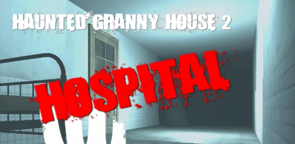 Haunted Granny House 2: Horror Hospital