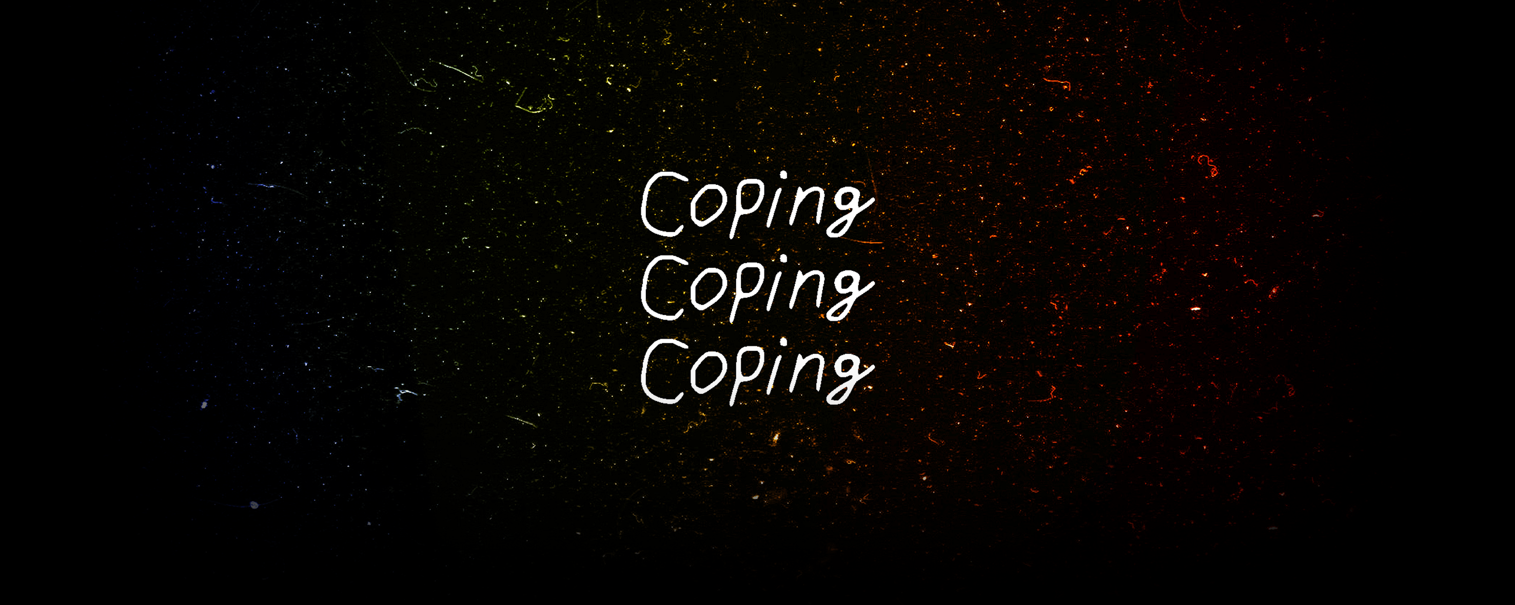 Coping Coping Coping