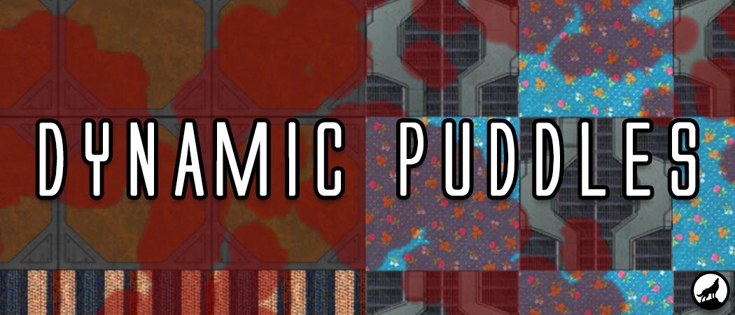 Dynamic Puddles