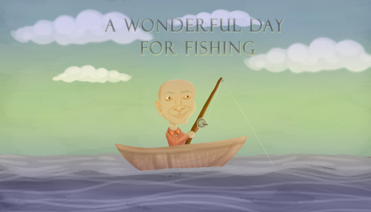 A Wonderful Day of Fishing