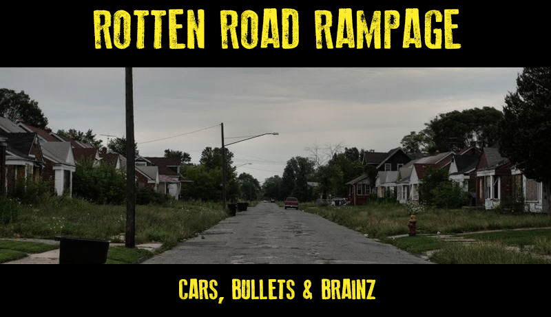 Rotten Road Rampage