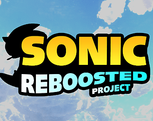 Sonic Reboosted Project [Not updated anymore.] [Free] [Action] [Windows] [Linux]