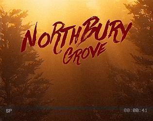 Northbury Grove [Free] [Survival] [Windows]
