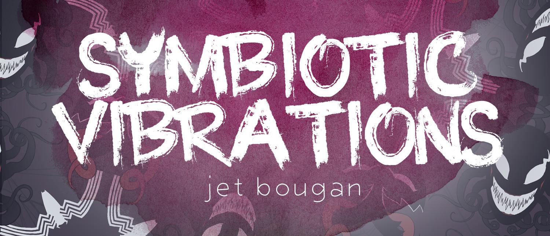 Symbiotic Vibrations
