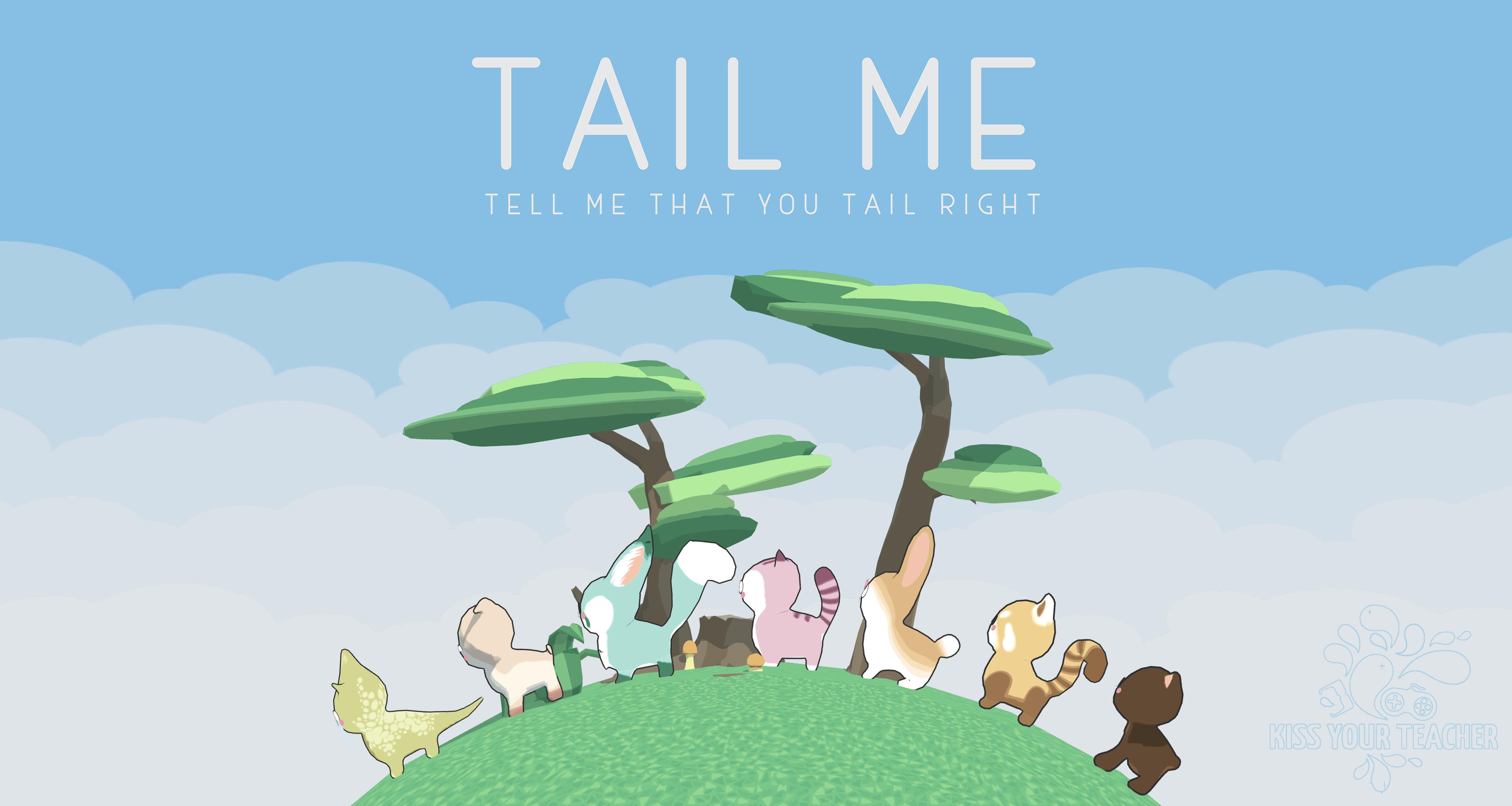 Tail Me