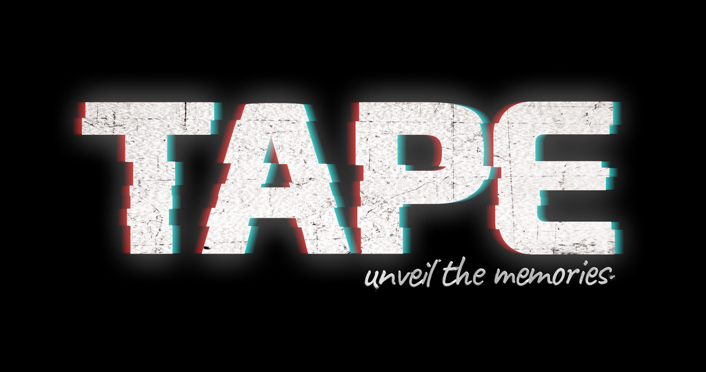 TAPE: Unveil The Memories (Alpha Demo)
